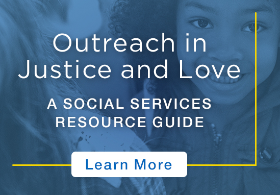 Outreach in Justice and Love - A Social Services Resource Guide - Click to Learn More